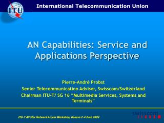 AN Capabilities: Service and Applications Perspective