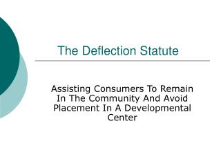 The Deflection Statute