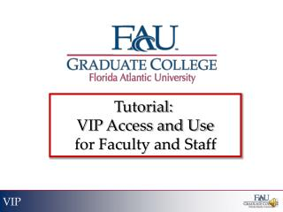 Tutorial:  VIP Access and Use for Faculty and Staff