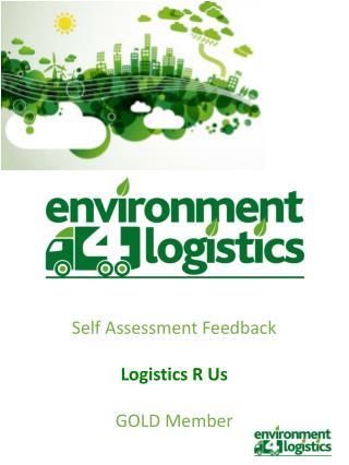 Self Assessment Feedback Logistics R Us GOLD Member