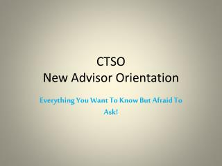 CTSO New Advisor Orientation
