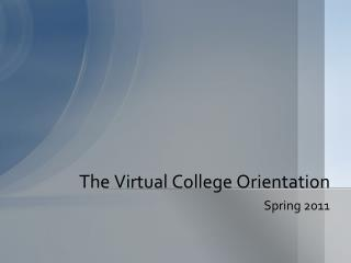 The Virtual College Orientation