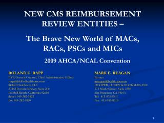 NEW CMS REIMBURSEMENT REVIEW ENTITIES – The Brave New World of MACs, RACs, PSCs and MICs
