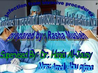 Infection from Invasive procedures