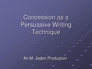 Concession as a Persuasive Writing Technique