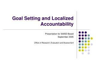 Goal Setting and Localized Accountability