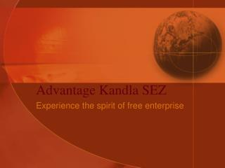 Advantage Kandla SEZ