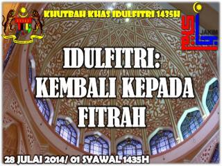 IDULFITRI:  KEMBALI KEPADA FITRAH