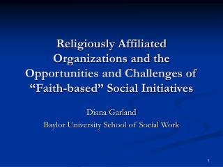 Diana Garland Baylor University School of Social Work