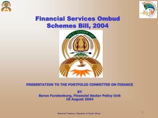 Financial Services Ombud  Schemes Bill, 2004