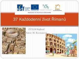 37 Každodenní život Římanů