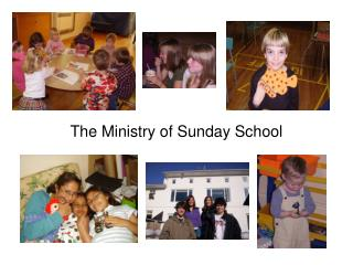 The Ministry of Sunday School