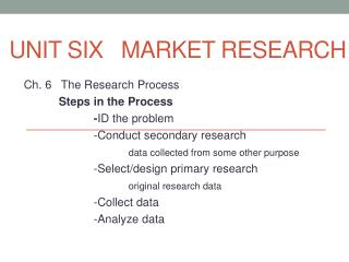 Unit Six   Market Research