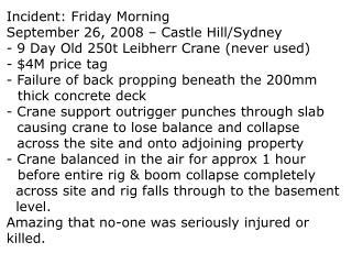 Incident: Friday Morning September 26, 2008 – Castle Hill/Sydney