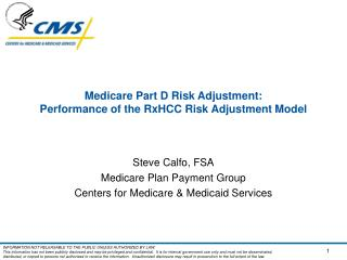 Medicare Part D Risk Adjustment:  Performance of the RxHCC Risk Adjustment Model
