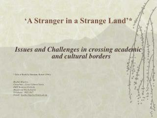 'A Stranger in a Strange Land'*