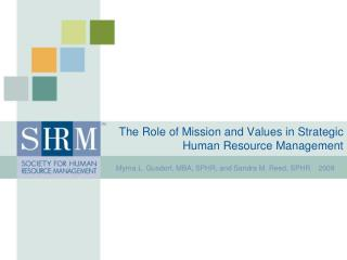 The Role of Mission and Values in Strategic    Human Resource Management