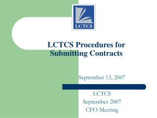 LCTCS Procedures for  Submitting Contracts
