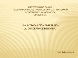 UNIVERSIDAD  DE PANAMÁ FACULTAD DE CIENCIAS NATURALES EXACTAS Y TECNOLOGÍA