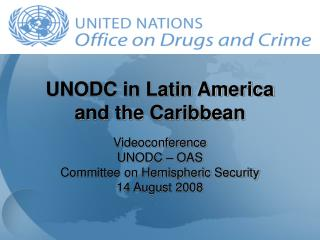 UNODC in Latin America and the Caribbean