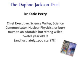 The Daphne Jackson Trust
