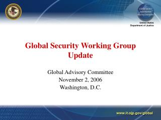 Global Security Working Group Update