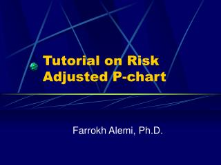 Tutorial on Risk Adjusted P-chart