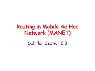 Routing in Mobile Ad Hoc Network (MANET)