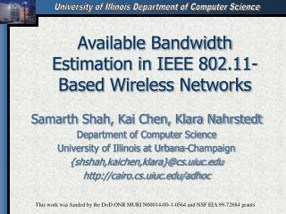 Available Bandwidth Estimation in IEEE 802.11-Based Wireless Networks