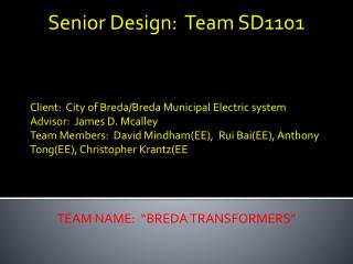 Client:  City of Breda/Breda Municipal Electric system Advisor:  James D.  Mcalley