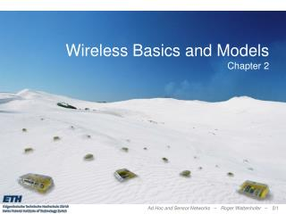 Wireless Basics and Models Chapter 2