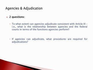 Agencies & Adjudication