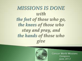 Cancun World Missions Congress June 2013