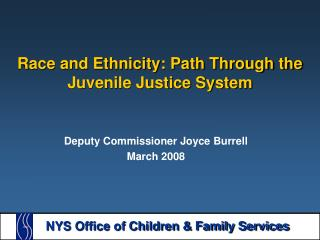 Race and Ethnicity: Path Through the Juvenile Justice System