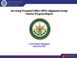 Servicing Personnel Office (SPO) Alignment Group Charter Progress Report