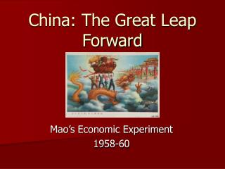 China: The Great Leap Forward