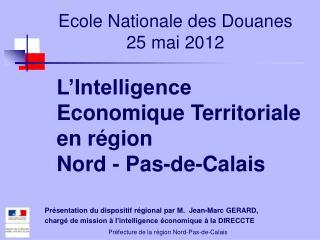 Ecole Nationale des Douanes 25 mai 2012