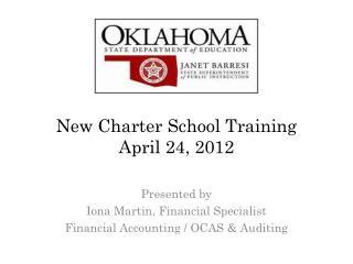 New Charter School Training April 24, 2012