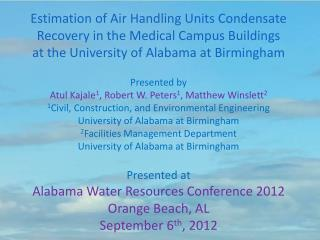 Estimation of Air Handling Units Condensate  Recovery in the Medical Campus Buildings