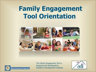 Family Engagement Tool Orientation
