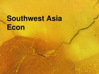 Southwest Asia Econ