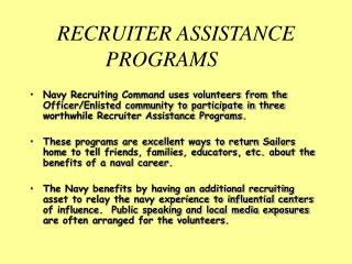 RECRUITER ASSISTANCE PROGRAMS