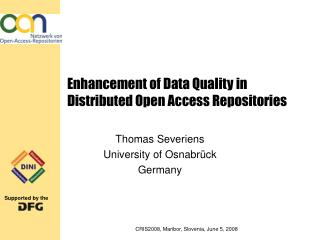 Enhancement of Data Quality in Distributed Open Access Repositories