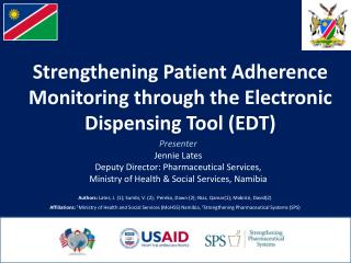 Strengthening Patient Adherence  Monitoring through the Electronic Dispensing Tool (EDT)