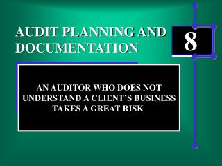 AUDIT PLANNING AND DOCUMENTATION