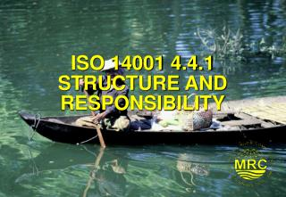 ISO 14001 4.4.1 STRUCTURE AND RESPONSIBILITY