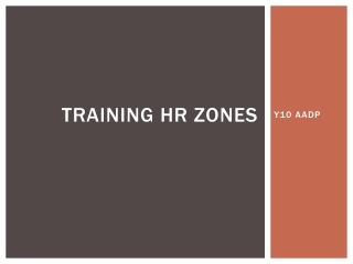 Training  hr  zones