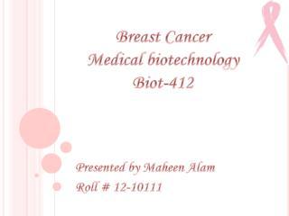 Breast Cancer Medical biotechnology Biot-412