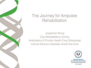 The Journey for Amputee Rehabilitation