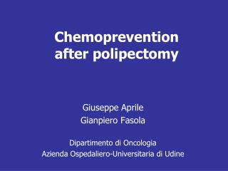 Chemoprevention  after polipectomy